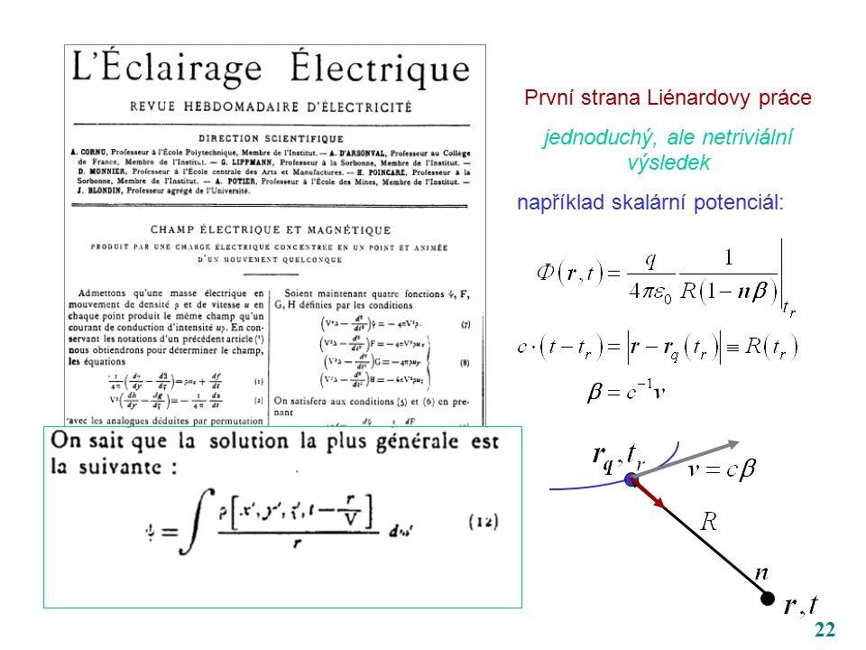 22 První strana Liénardovy práce jednoduchý, ale netriviální výsledek například skalární potenciál: