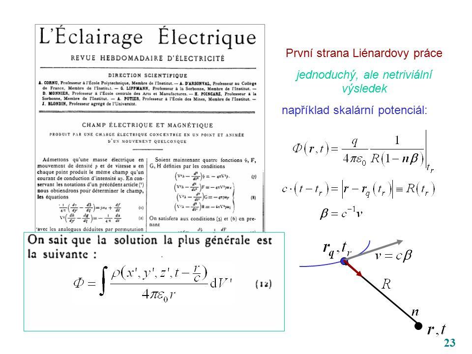 23 První strana Liénardovy práce jednoduchý, ale netriviální výsledek například skalární potenciál: