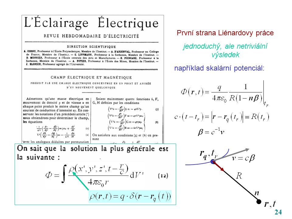 24 První strana Liénardovy práce jednoduchý, ale netriviální výsledek například skalární potenciál: