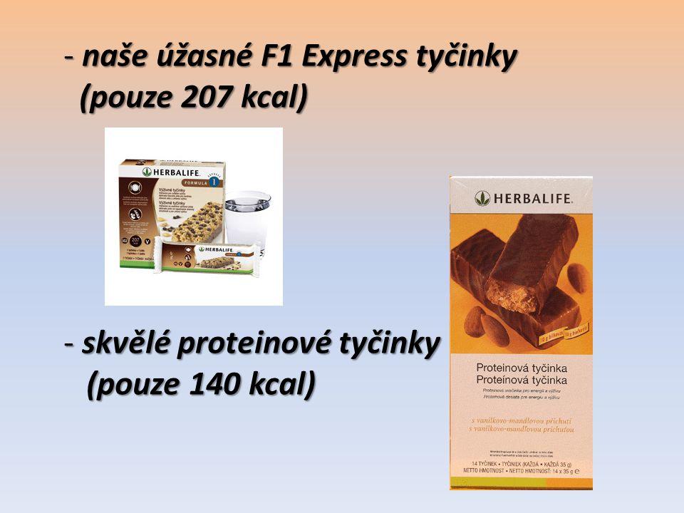 - naše úžasné F1 Express tyčinky (pouze 207 kcal) (pouze 207 kcal) - skvělé proteinové tyčinky (pouze 140 kcal) (pouze 140 kcal)