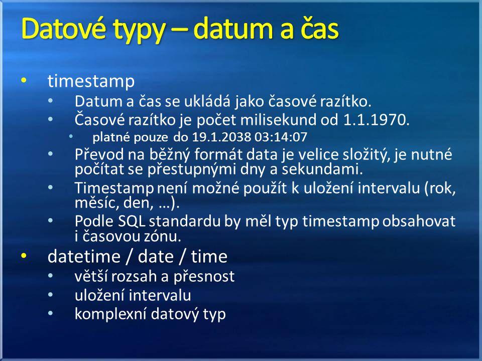 je možné použít také formát data aplikace – např.pg_query( UPDATE osoby SET datum_narozeni= .