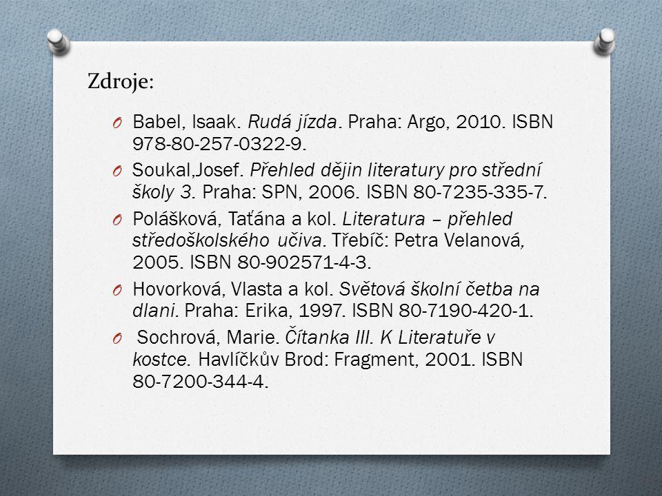 Zdroje: O Babel, Isaak. Rudá jízda. Praha: Argo, 2010.