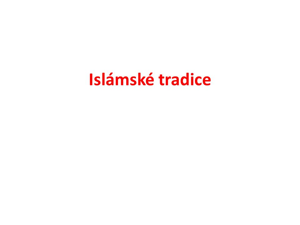 Islámské tradice