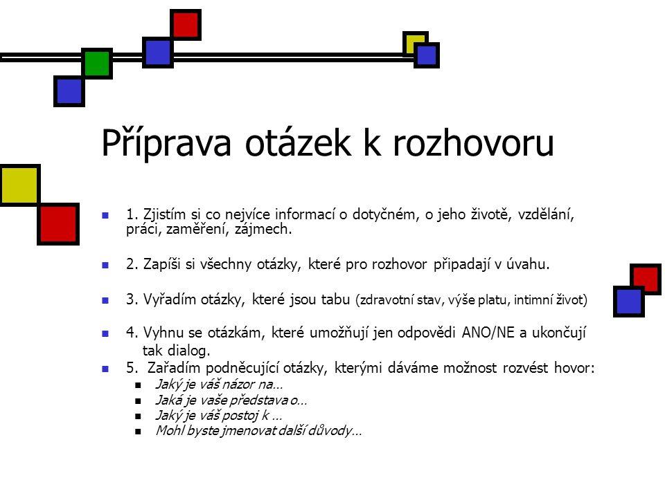 Příprava otázek k rozhovoru 3.