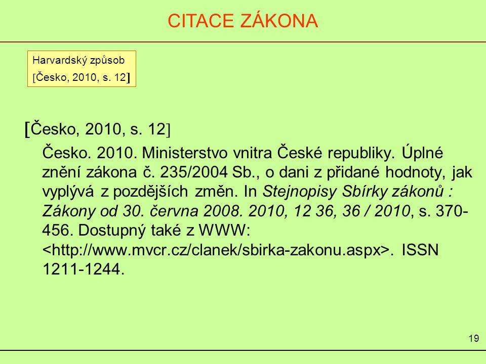 CITACE ZÁKONA, VYHLÁŠKY při používání poznámky – odkazu pod čarou Česko.