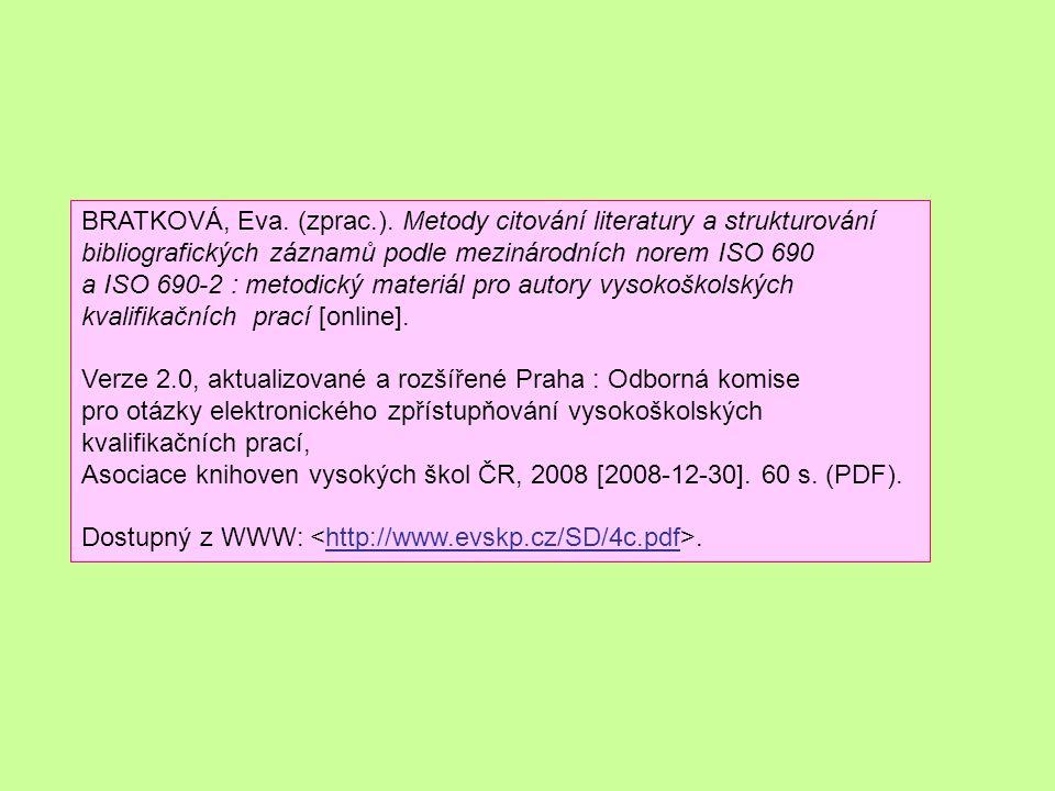 PRÁCE S LITERATUROU různé způsoby čtení Informativní čtení Běžné čtení Důkladné čtení 1.
