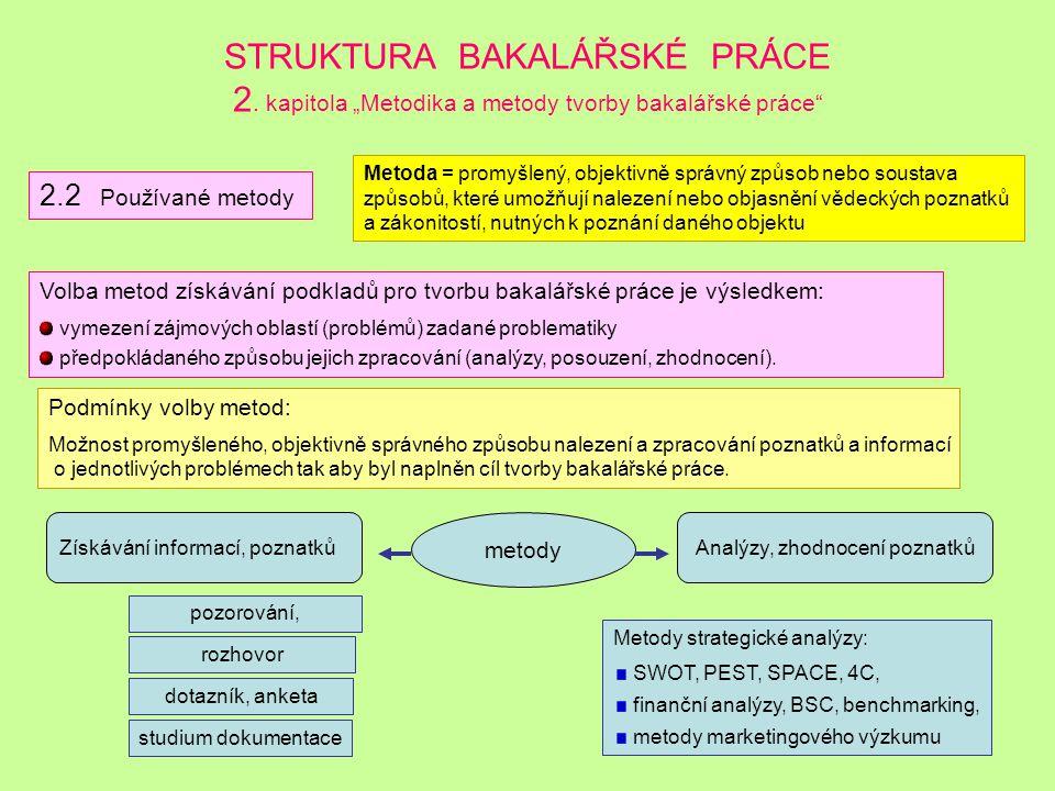 STRUKTURA BAKALÁŘSKÉ PRÁCE 2.