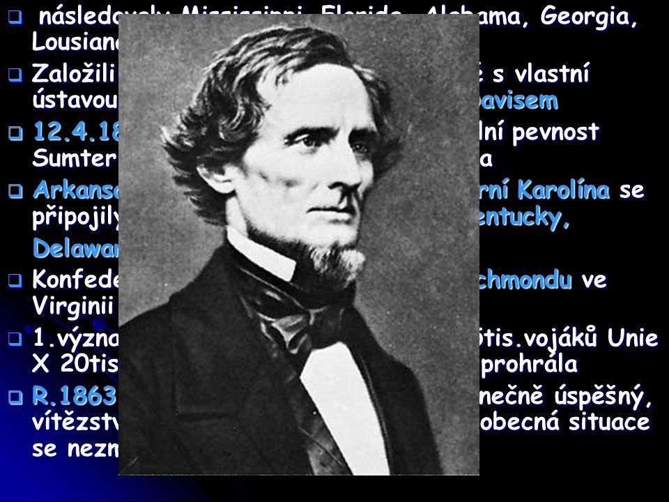  R.1864 armádním generálem Ulysses Grant  S Jihem několik jednání o kompromisním míru  Lincoln byl ochoten zastavit boje, když by se jižní státy vrátily do Unie a uzaly osvobození otroků  9.4.1865 generál Lee donucen u Appomattox kapitulovat  Konec občanské války (600 tis.mrtvých)  Problém otroctví občanskou válkou vyřešen  Lincoln prohlásil, že je nutno na otroky nahlížet jako na svobodné lidi  R.1863 otevření národního hřbitova u Gettysburgu  18.12.1865 se 13.dodatek stal součástí ústavy a otroctví bylo zrušeno  8.6.1864 volební sjezd rozhodl v Baltimore znovu nominovat Lincolna, demokraté nominovali generála McClellana, Lincoln zvítězil