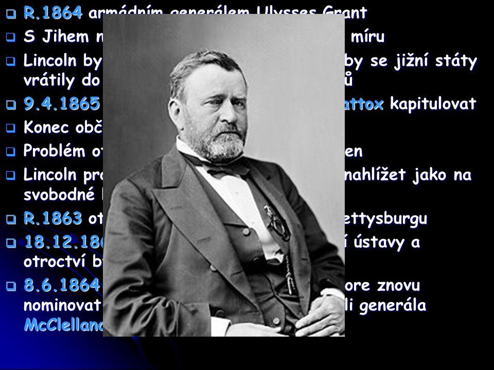 """ 5 dní po skončení války s manželkou navštívil slavnostní představení ve washingtonském divadle,jeden z herců (John Wilkes Booth), fanatický přívrženec Jihu, vtrhl do lóže a z těsné blízkosti prezidenta střelil dvakrát zezadu do hlavy  Dnes se jeho narozeniny slaví jako národní svátek  Citáty: """"My lidé, jsme pány jak nad kongresem tak nad soudy- ne proto, abychom svrhli ústavu, ale abychom svrhli lidi, kteří ji narušují. """" Nezasahujte ničím do ústavy."""