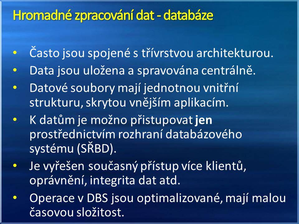 Často jsou spojené s třívrstvou architekturou. Data jsou uložena a spravována centrálně. Datové soubory mají jednotnou vnitřní strukturu, skrytou vněj