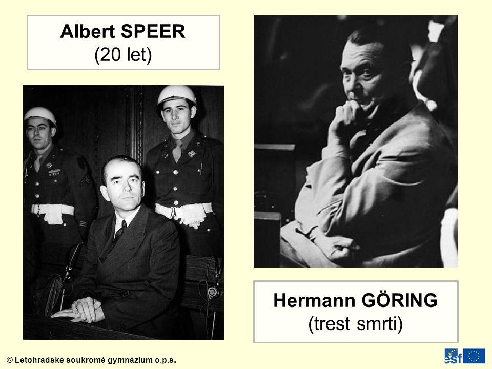 Albert SPEER (20 let) Hermann GÖRING (trest smrti)