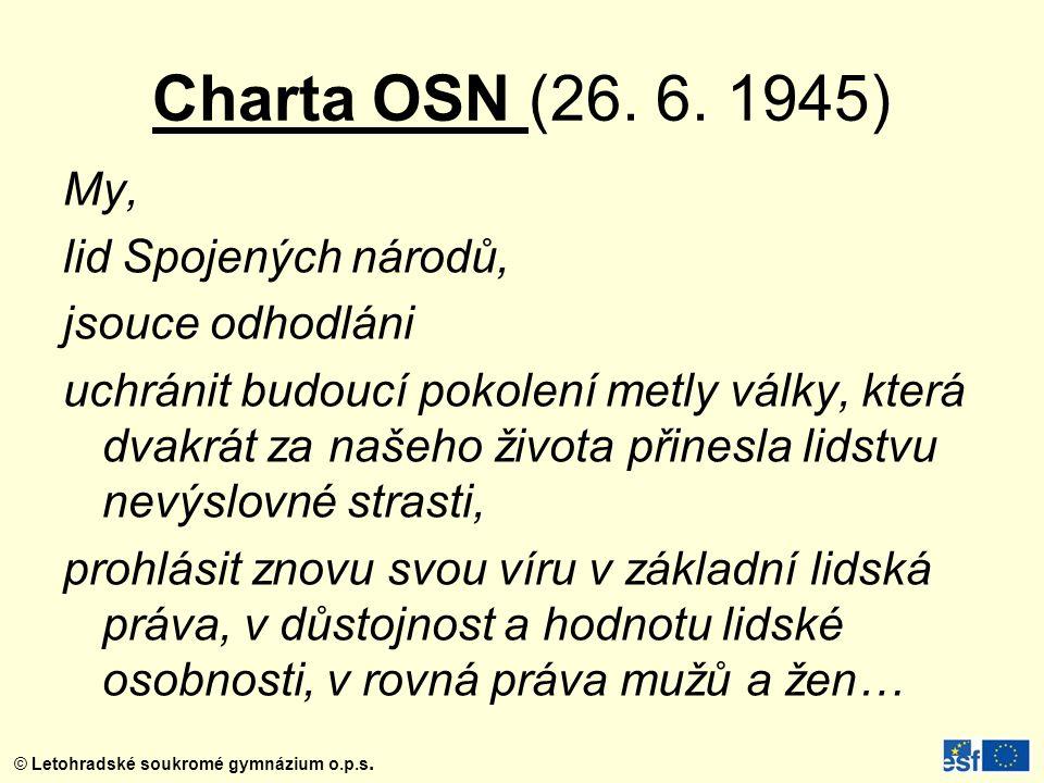 © Letohradské soukromé gymnázium o.p.s.Charta OSN (26.