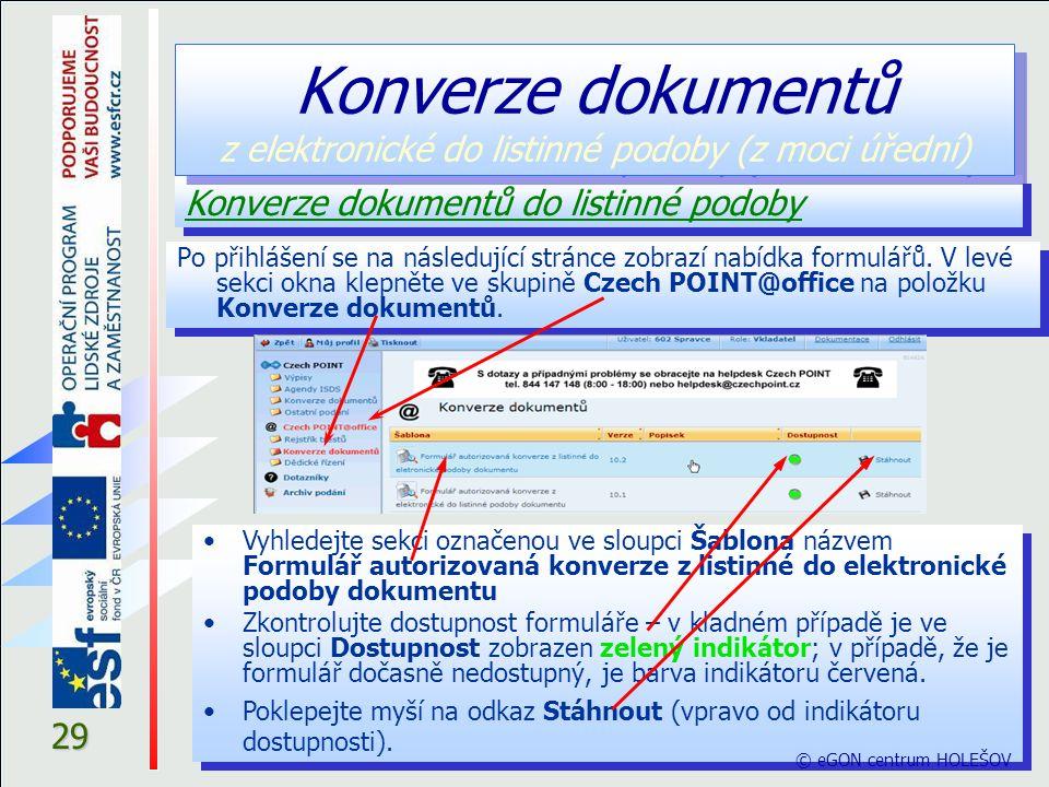 29 Po přihlášení se na následující stránce zobrazí nabídka formulářů. V levé sekci okna klepněte ve skupině Czech POINT@office na položku Konverze dok