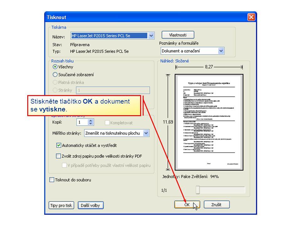 Stiskněte tlačítko OK a dokument se vytiskne.
