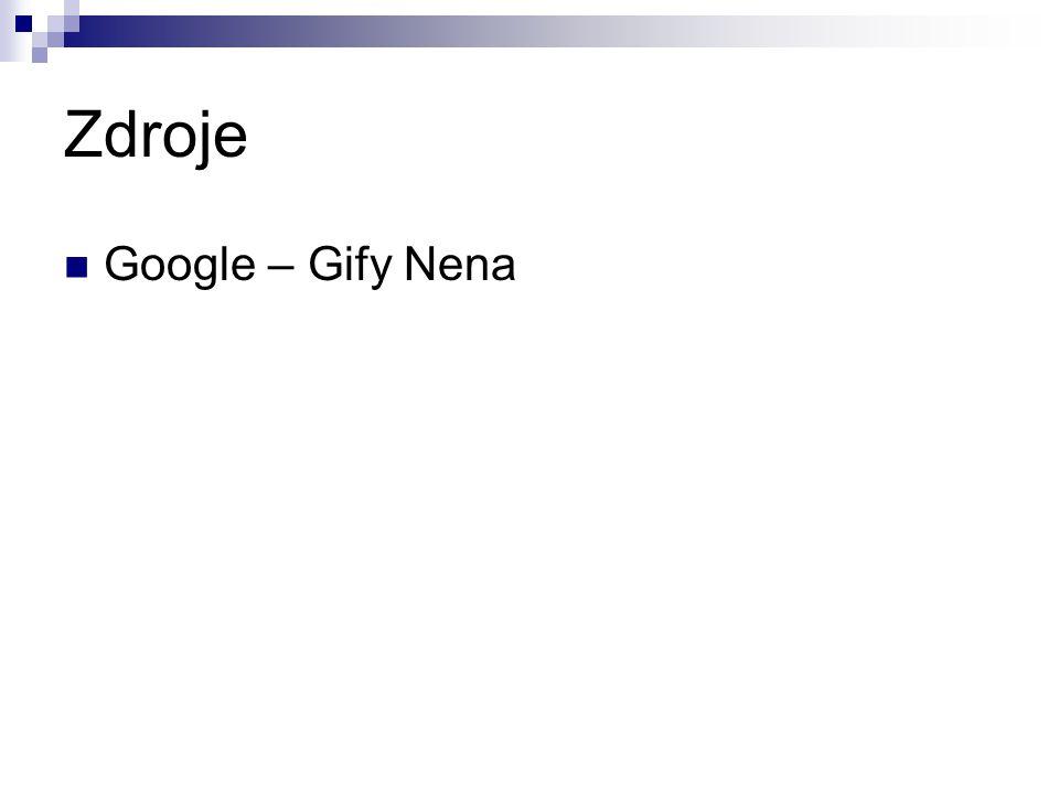 Zdroje Google – Gify Nena