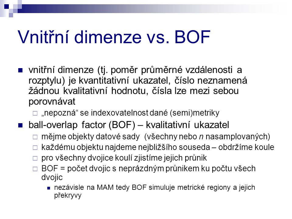Vnitřní dimenze vs.BOF vnitřní dimenze (tj.