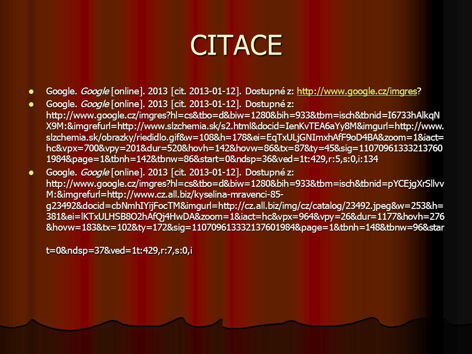 CITACE Google.Google [online]. 2013 [cit. 2013-01-12].