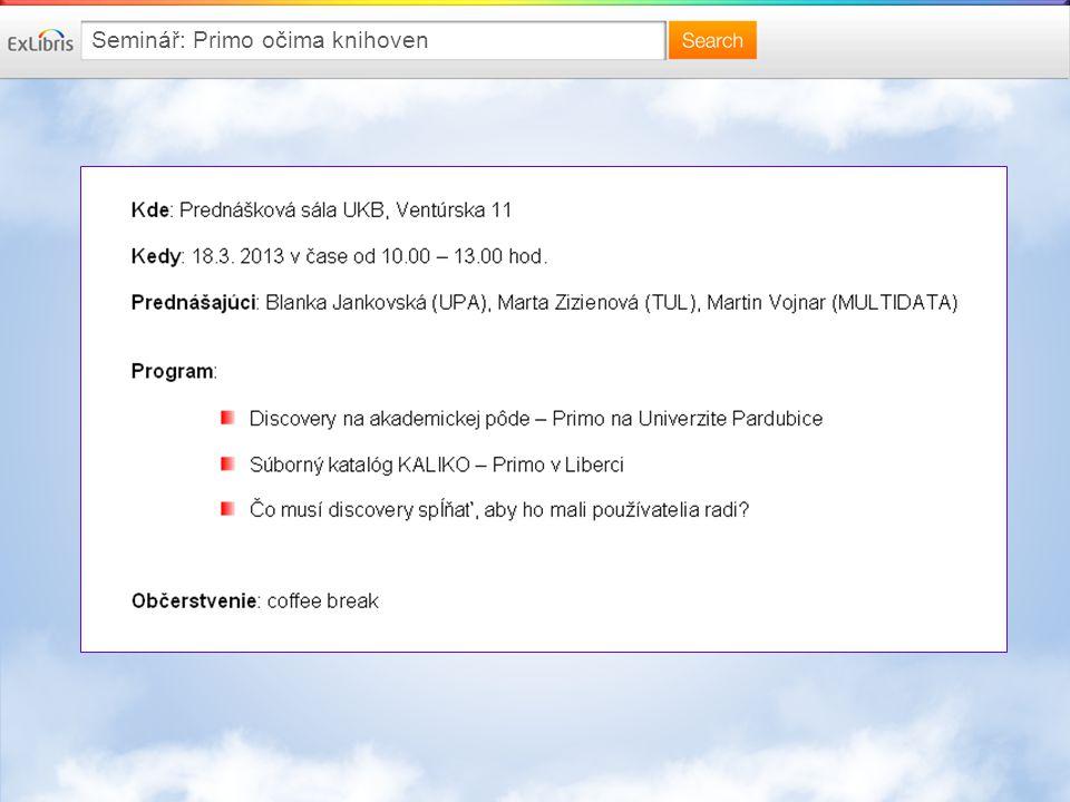Nejjednodušší je začít s Primo TotalCare Primo TotalCare Primo, jak jej znáte – hostované z oblaku Ex Libris v režimu 24x7 s důrazem na elektronické zdroje včetně lokálních zdrojů bez nároků na správu z běžného rozpočtu pokud Vás zajímají další informace, kontaktujte nás náš nový pracovník, Libor Daněk, rád cestuje