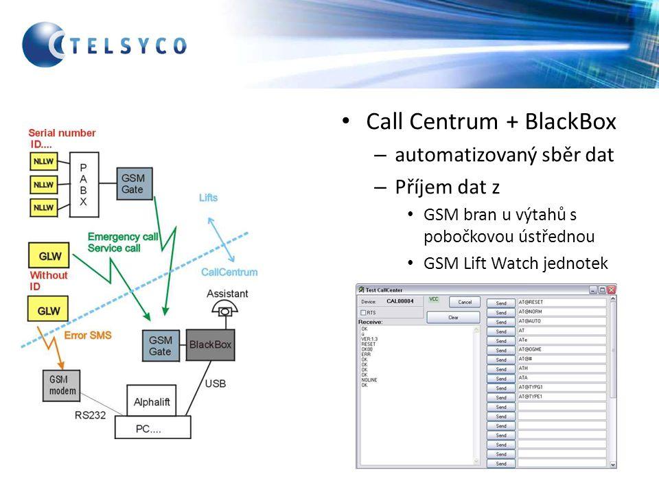 Call Centrum + BlackBox – automatizovaný sběr dat – Příjem dat z GSM bran u výtahů s pobočkovou ústřednou GSM Lift Watch jednotek