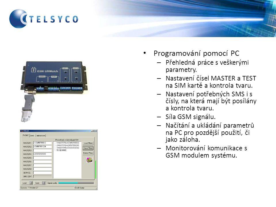 Programování pomocí PC – Přehledná práce s veškerými parametry. – Nastavení čísel MASTER a TEST na SIM kartě a kontrola tvaru. – Nastavení potřebných