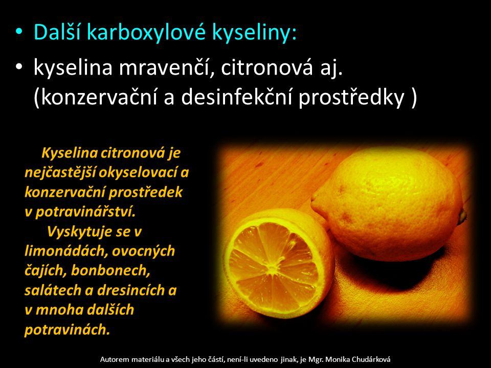 Další karboxylové kyseliny: kyselina mravenčí, citronová aj.