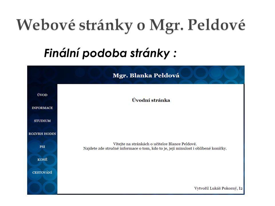 Problémy : Nekompabilita Pspadového prohlížeče s běžnými prohlížeči Horizontální menu první stránky Tabulka u druhé stránky
