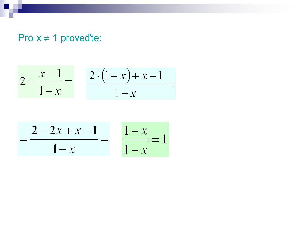 Určete podmínky výrazu: x  6