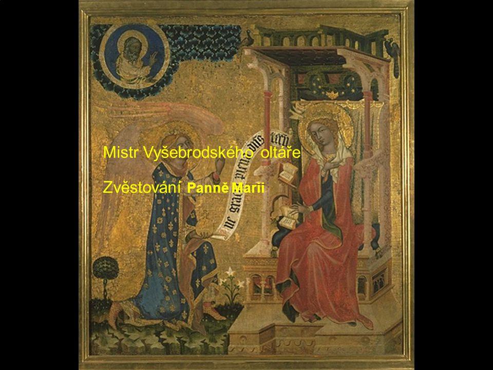 Mistr Vyšebrodského oltáře Zvěstování Panně Marii