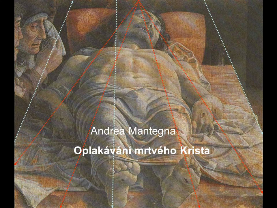 Andrea Mantegna Oplakávání mrtvého Krista