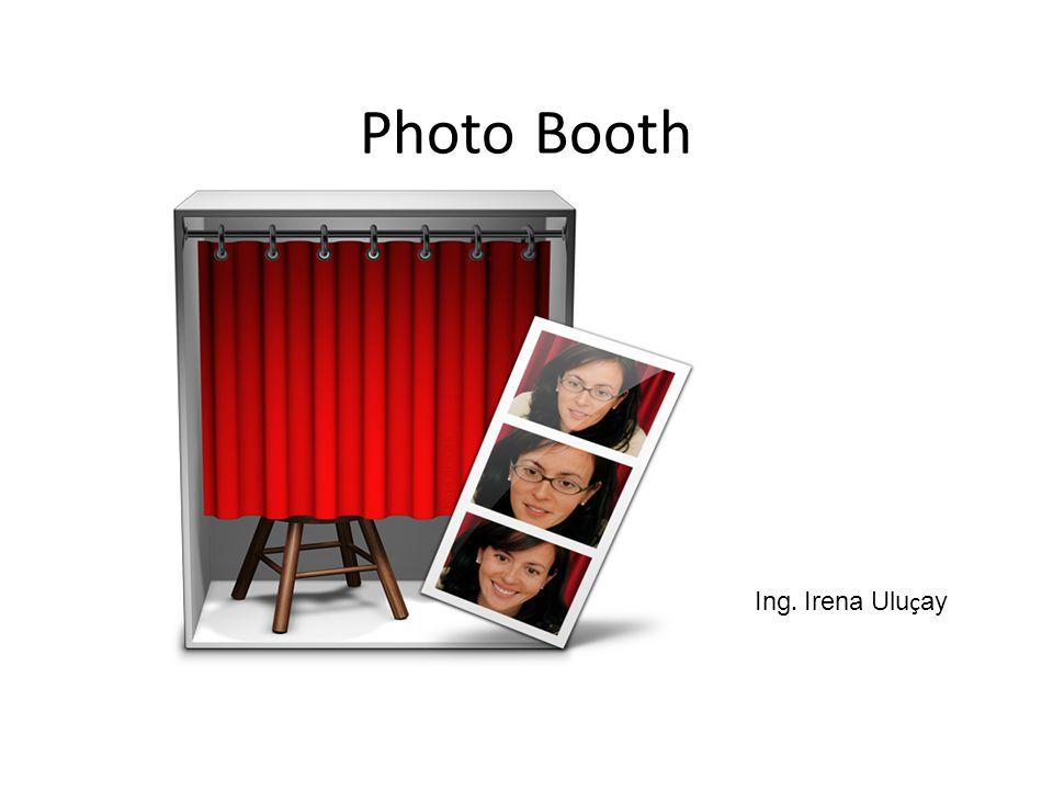 """Photo Booth Aplikace, kterou lze skvěle využít pro zaplnění volného času a zábavu Můžeme zde rychle pořizovat snímky i videa a doplňovat je zábavnými efekty Někdy se tato aplikace slangově nazývá """"prznič obličejů"""