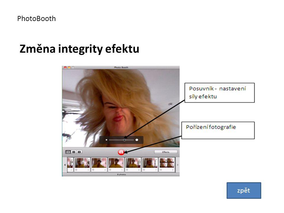 Změna integrity efektu PhotoBooth zpět