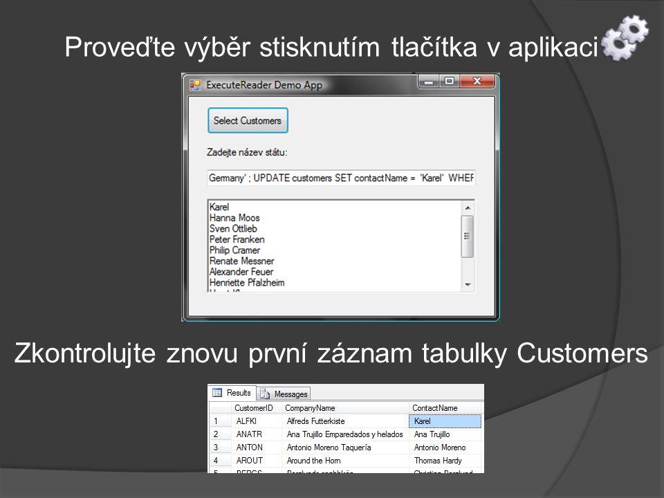 Proveďte výběr stisknutím tlačítka v aplikaci Zkontrolujte znovu první záznam tabulky Customers