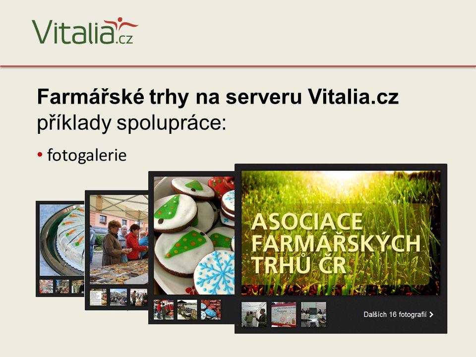 fotogalerie Farmářské trhy na serveru Vitalia.cz příklady spolupráce:
