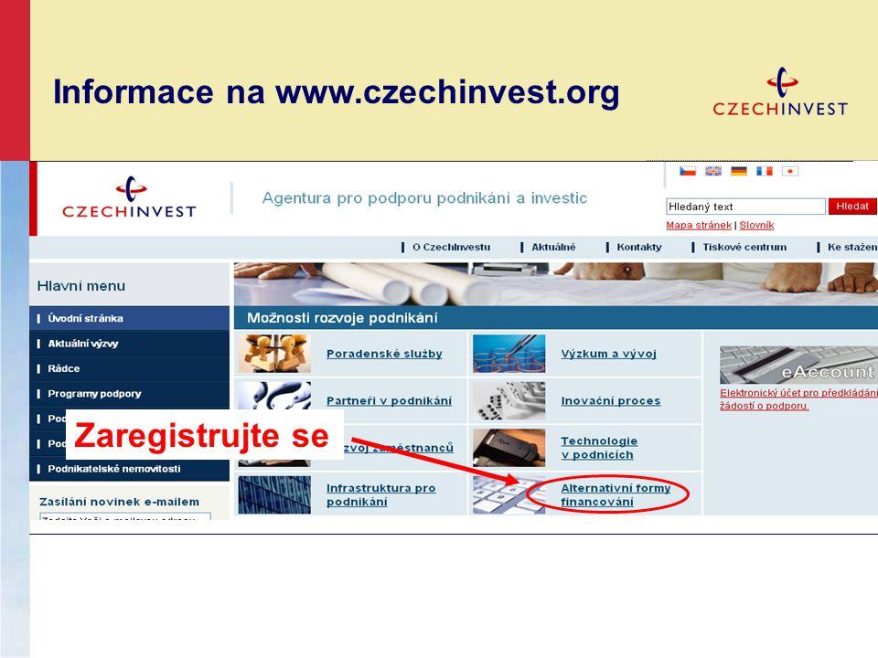 Informace na www.czechinvest.org Zaregistrujte se