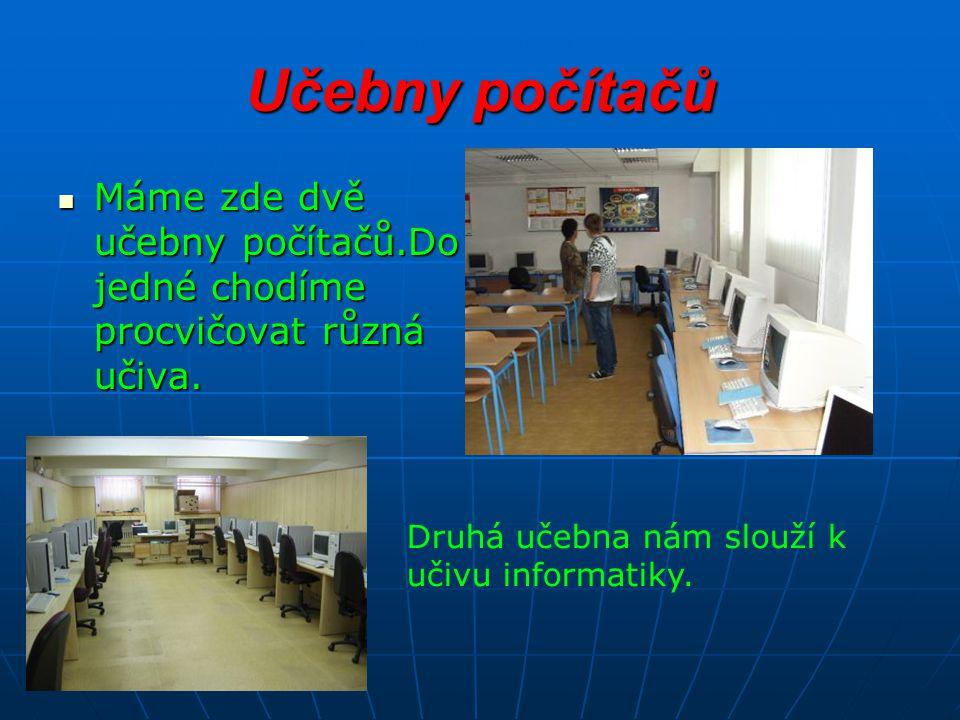 Učebna fyziky Učebna fyziky je používána i na hodiny chemie.
