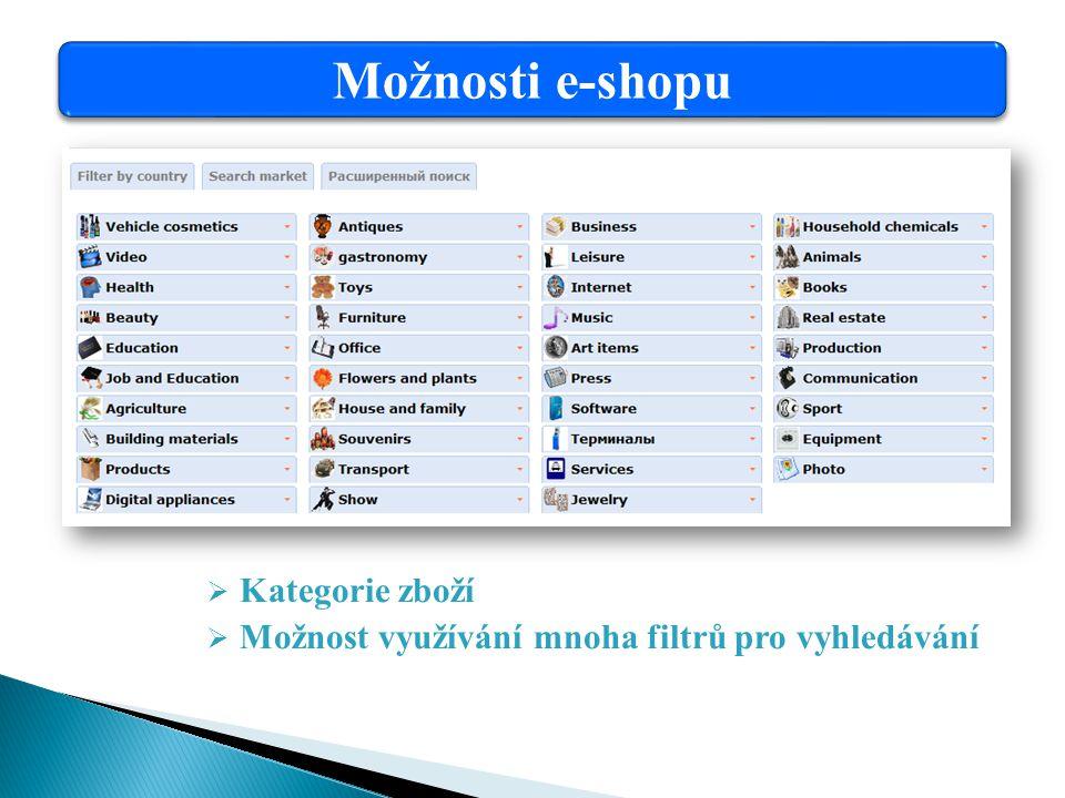 Možnosti e-shopu  Kategorie zboží  Možnost využívání mnoha filtrů pro vyhledávání