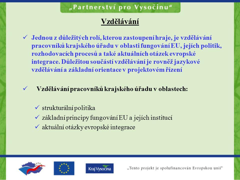 Vzdělávání Jednou z důležitých rolí, kterou zastoupení hraje, je vzdělávání pracovníků krajského úřadu v oblasti fungování EU, jejích politik, rozhodovacích procesů a také aktuálních otázek evropské integrace.