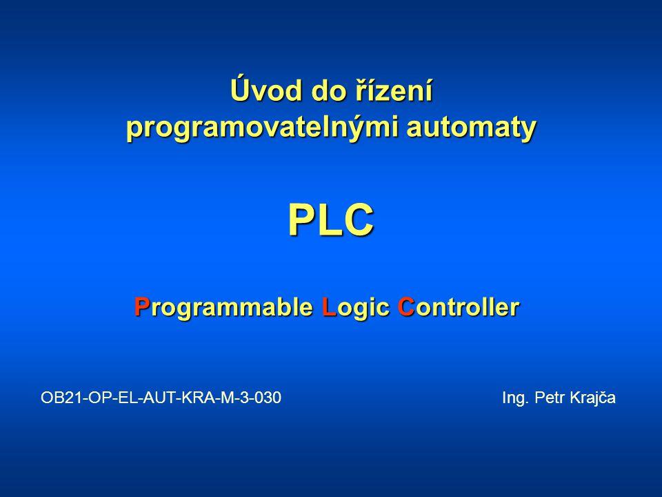 Čtení vstupních signálů, zápis do vstupních registrů Zpracování programu Přepis výstupních registrů na fyzické výstupy Servisní služby (komunikace, autodiagnostika) Cyklus činnosti PLC