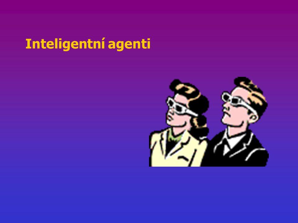 Agent vnímá své okolí prostřednictvím senzorů zasahuje do okolí prostřednictvím efektorů člověk, robot, softwarový agent Racionální agent agent, který dělá správné věci Správná akce akce, která způsobí, že agent bude nejús- pěšnější