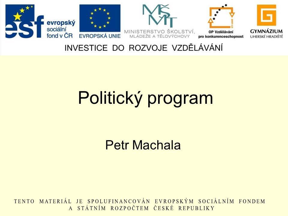 Politický program Petr Machala