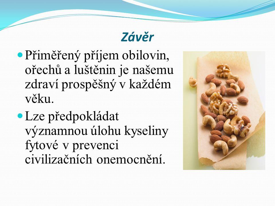Závěr Přiměřený příjem obilovin, ořechů a luštěnin je našemu zdraví prospěšný v každém věku.