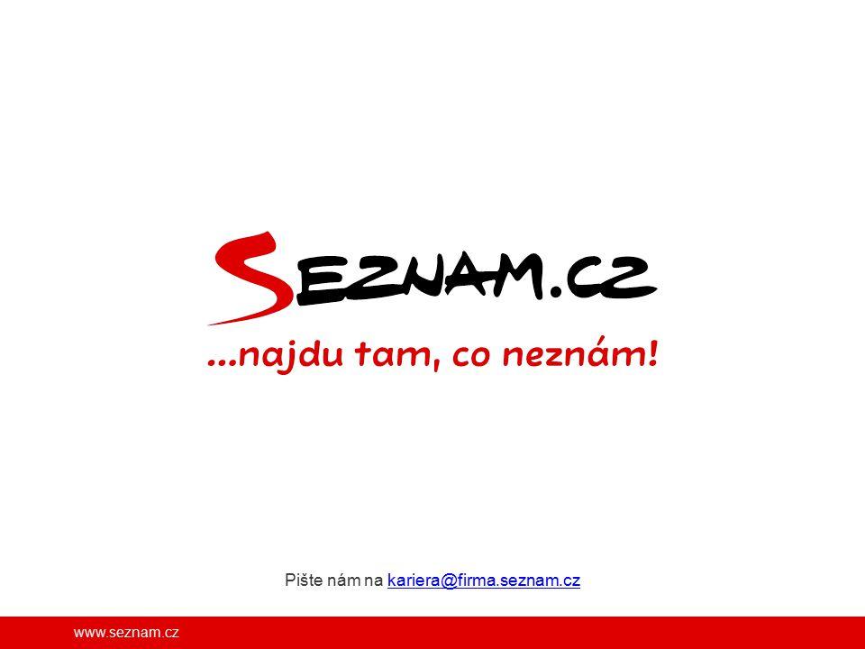 www.seznam.cz Pište nám na kariera@firma.seznam.czkariera@firma.seznam.cz