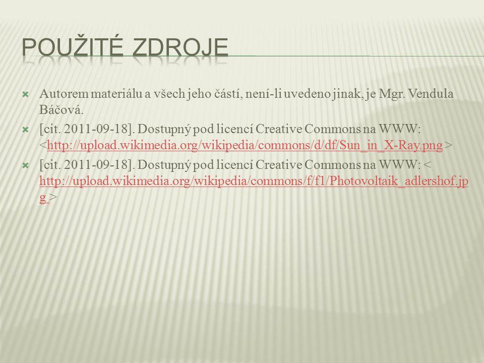  Autorem materiálu a všech jeho částí, není-li uvedeno jinak, je Mgr. Vendula Báčová.  [cit. 2011-09-18]. Dostupný pod licencí Creative Commons na W