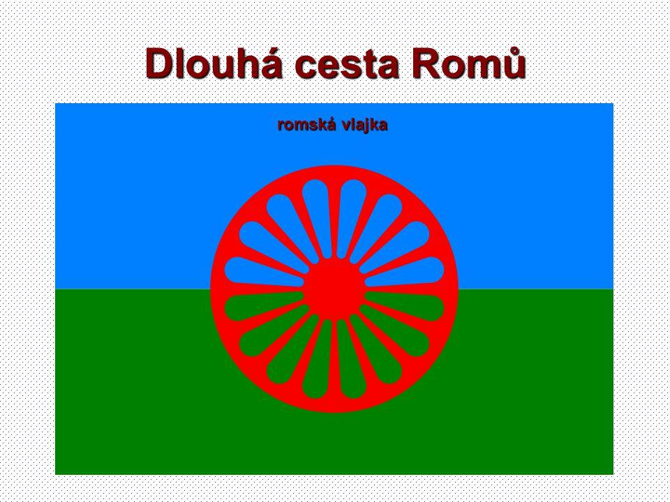 Dlouhá cesta Romů romská vlajka