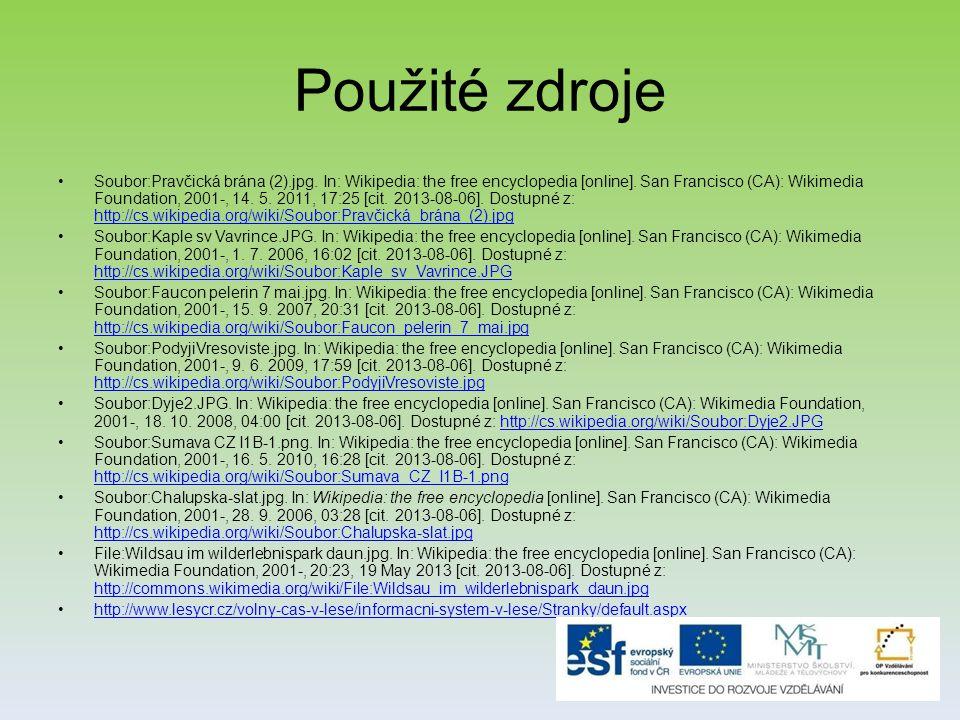 Použité zdroje Soubor:Pravčická brána (2).jpg.In: Wikipedia: the free encyclopedia [online].