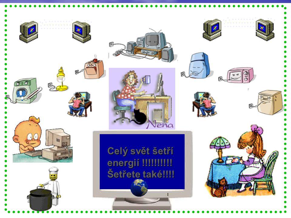 Celý svět šetří energií !!!!!!!!!! Šetřete také!!!!