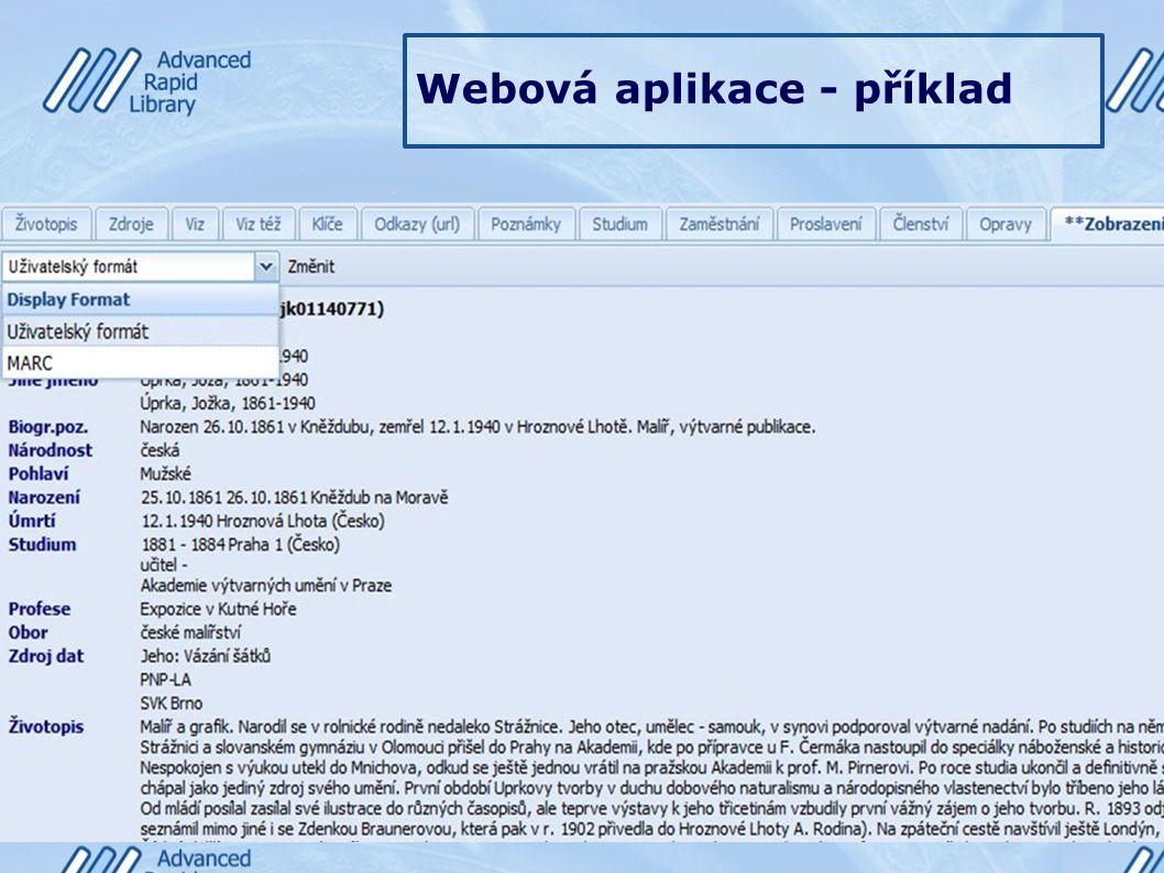Webová aplikace - příklad Ukázka záložky – Zobrazení – slouží k prohlédnutí celého vytvořeného záznam v různých formátech
