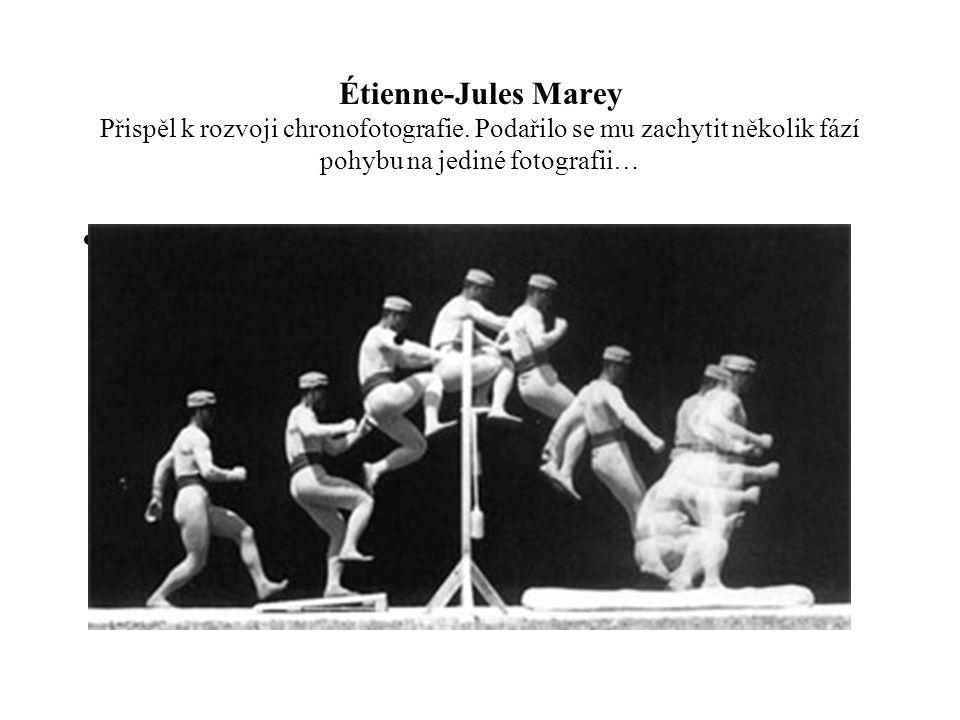 Étienne-Jules Marey Přispěl k rozvoji chronofotografie. Podařilo se mu zachytit několik fází pohybu na jediné fotografii…