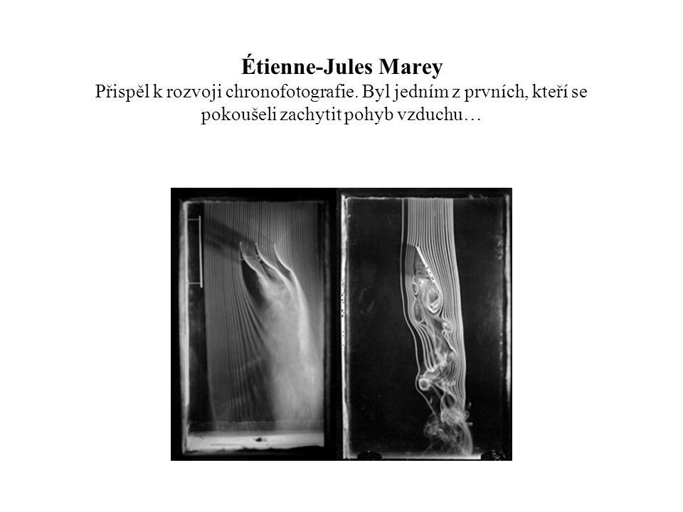 Étienne-Jules Marey Přispěl k rozvoji chronofotografie. Byl jedním z prvních, kteří se pokoušeli zachytit pohyb vzduchu…
