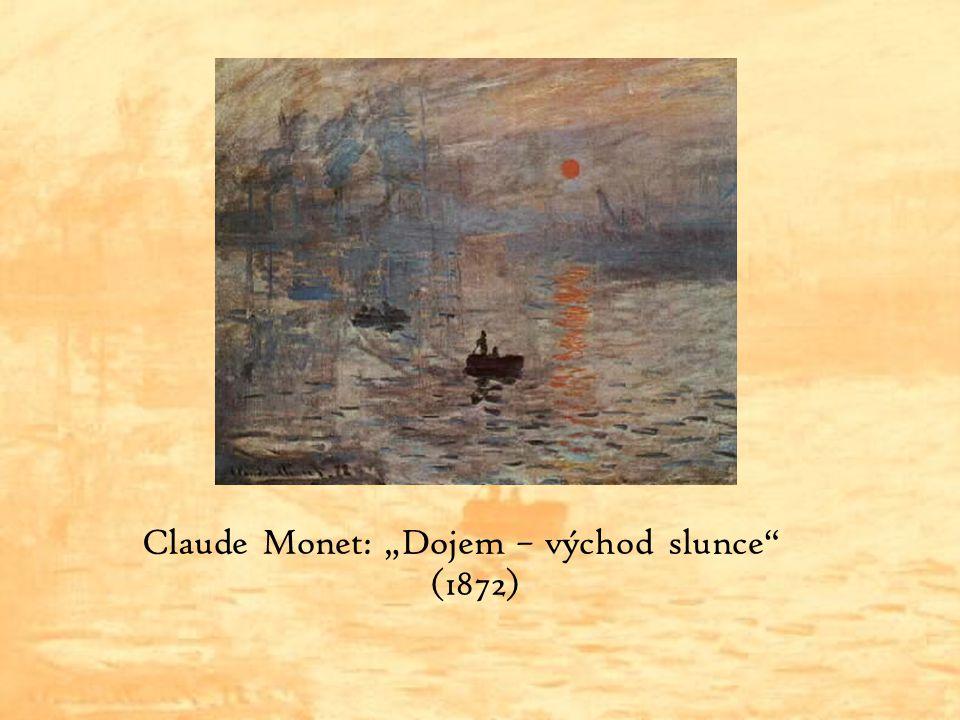 "Claude Monet: ""Dojem – východ slunce"" (1872)"